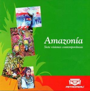 Amazonía: siete visiones contemporáneas - Exhibition, Lima Peru
